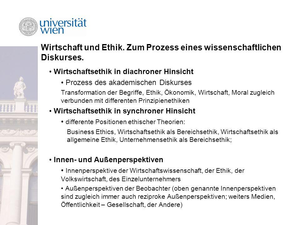 Wirtschaft und Ethik.Zum Prozess eines wissenschaftlichen Diskurses.