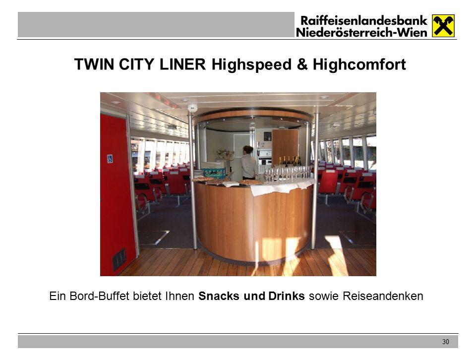 30 TWIN CITY LINER Highspeed & Highcomfort Ein Bord-Buffet bietet Ihnen Snacks und Drinks sowie Reiseandenken