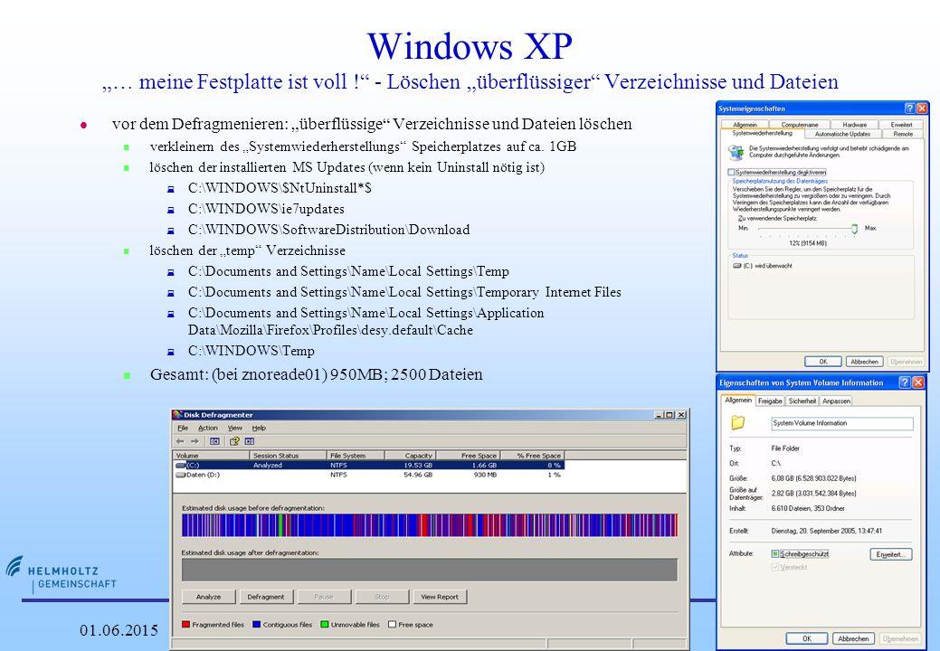 """DESY 01.06.2015Patrick Rüger24 Windows XP """"… meine Festplatte ist voll ! - Löschen """"überflüssiger Verzeichnisse und Dateien l vor dem Defragmenieren: """"überflüssige Verzeichnisse und Dateien löschen n verkleinern des """"Systemwiederherstellungs Speicherplatzes auf ca."""