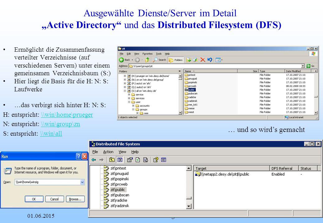 """DESY 01.06.2015Patrick Rüger10 Ausgewählte Dienste/Server im Detail Fileserver Cluster ADZhome ADZgroup l Dort befindet sich derzeit alles was Sie unter H: und N: finden (Homeverzeichnisse und Gruppenverzeichnisse, usw.) l Funktionsweise: Fileserver 1 IP=141.34.24.61 Fileserver 2 IP=141.34.24.62 Cluster Resource """"\\ADZhome\prueger """"virtuelle IP 141.34.24.63 PC"""