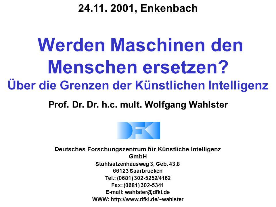 Deutsches Forschungszentrum für Künstliche Intelligenz GmbH Stuhlsatzenhausweg 3, Geb. 43.8 66123 Saarbrücken Tel.: (0681) 302-5252/4162 Fax: (0681) 3