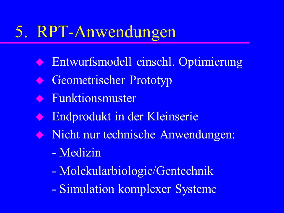 5. RPT-Anwendungen  Entwurfsmodell einschl.