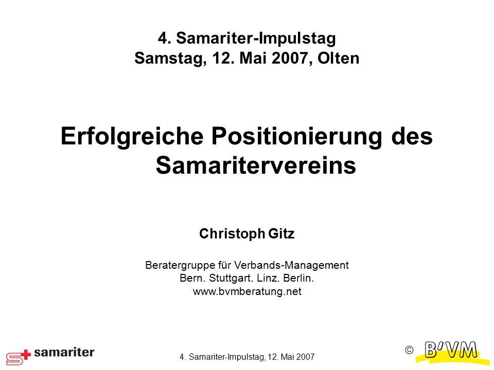 Ⓒ 4. Samariter-Impulstag, 12. Mai 2007 4. Samariter-Impulstag Samstag, 12.