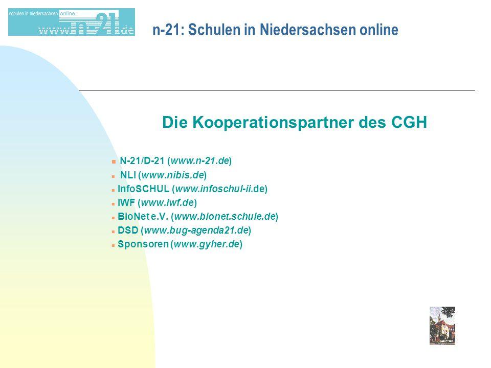 Die Kooperationspartner des CGH n N-21/D-21 (www.n-21.de) n NLI (www.nibis.de) n InfoSCHUL (www.infoschul-ii.de) n IWF (www.iwf.de) n BioNet e.V.