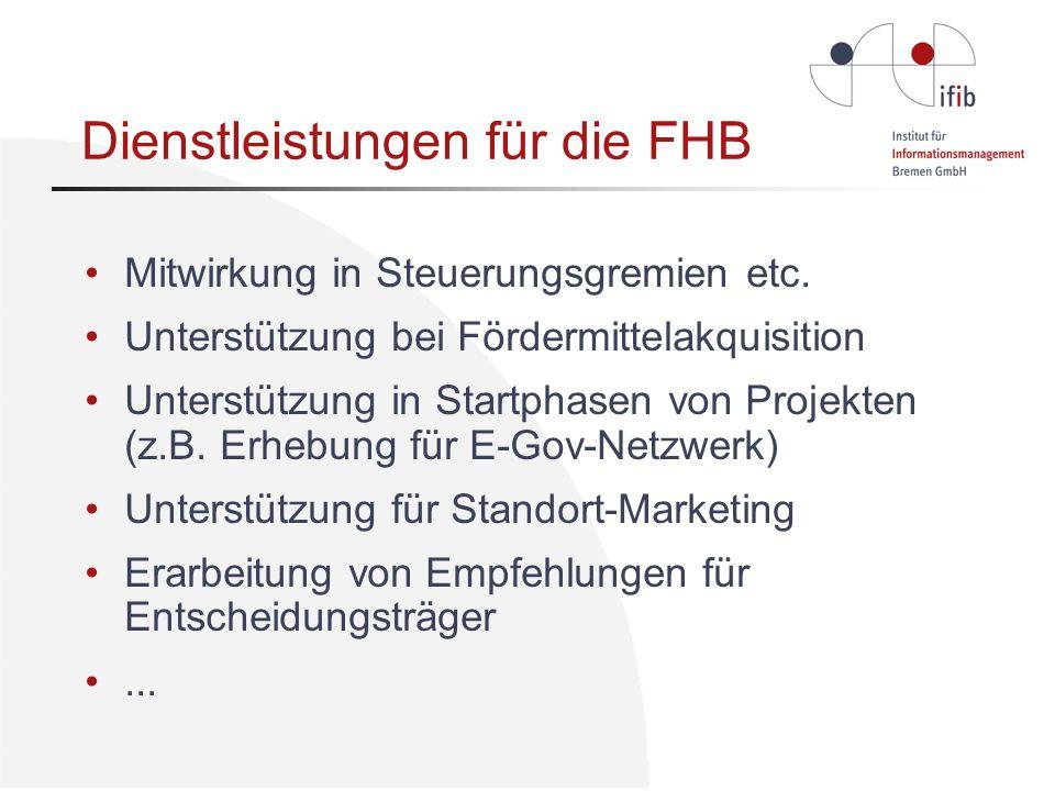 Dienstleistungen für die FHB Mitwirkung in Steuerungsgremien etc.