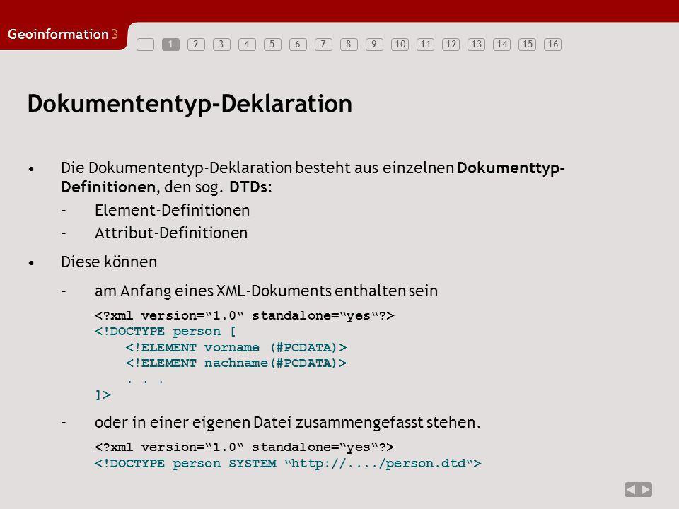 12345678910111213141516 Geoinformation3 12 Beispiele: Dokumententyp-Deklaration A 2x Bsp.