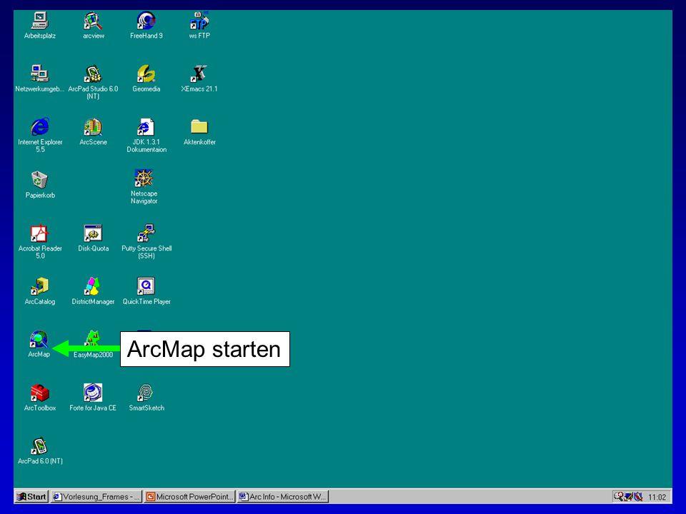 28.10.2002Erstellen von Karten: Layer und LegendenMichaela Mann ArcMap starten