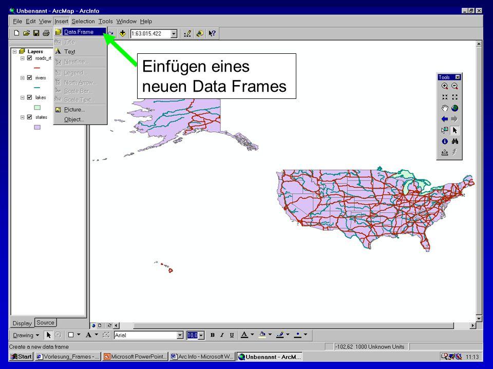 28.10.2002Erstellen von Karten: Layer und LegendenMichaela Mann Einfügen eines neuen Data Frames