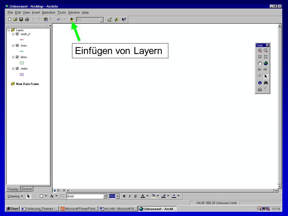 28.10.2002Erstellen von Karten: Layer und LegendenMichaela Mann Einfügen von Layern