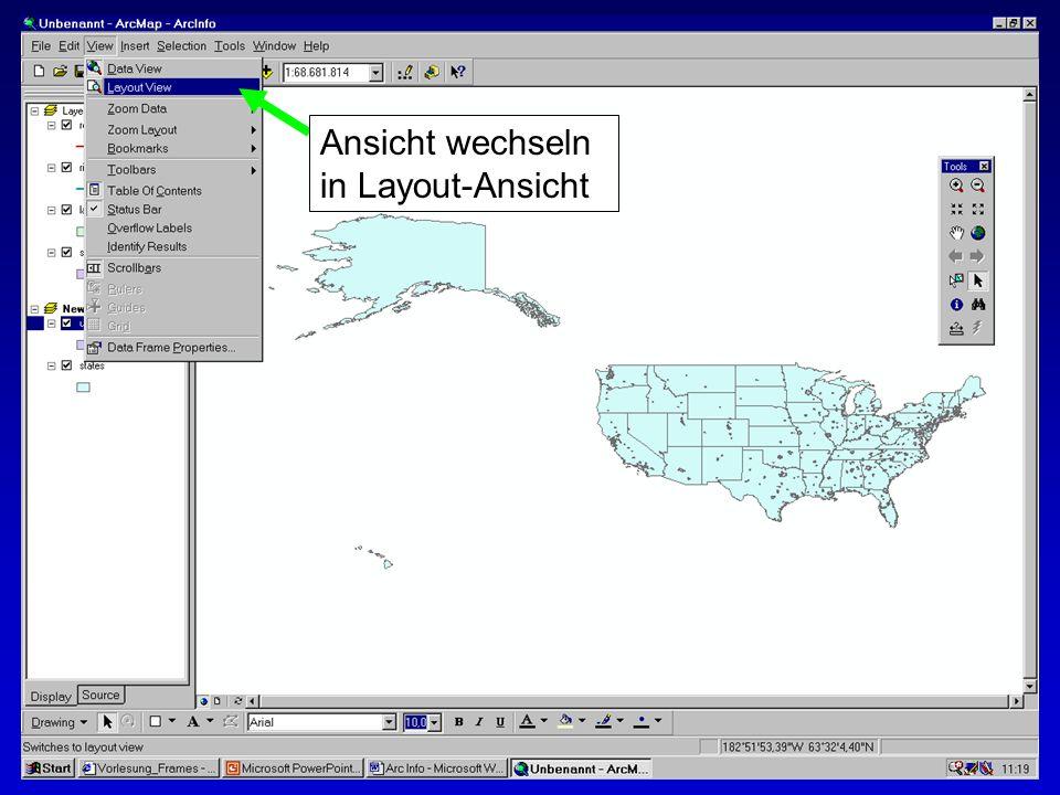 28.10.2002Erstellen von Karten: Layer und LegendenMichaela Mann Ansicht wechseln in Layout-Ansicht