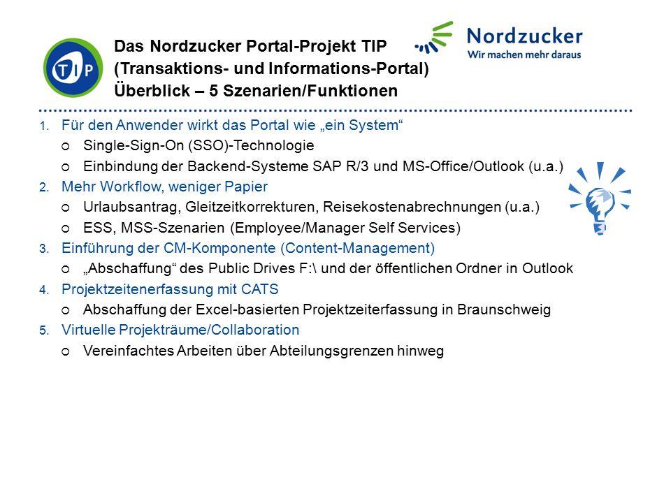 """1. Für den Anwender wirkt das Portal wie """"ein System""""  Single-Sign-On (SSO)-Technologie  Einbindung der Backend-Systeme SAP R/3 und MS-Office/Outloo"""