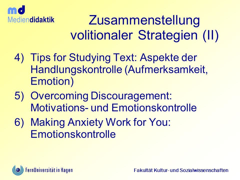 Medien didaktik d m Fakultät Kultur- und Sozialwissenschaften Zusammenstellung volitionaler Strategien (II) 4)Tips for Studying Text: Aspekte der Hand