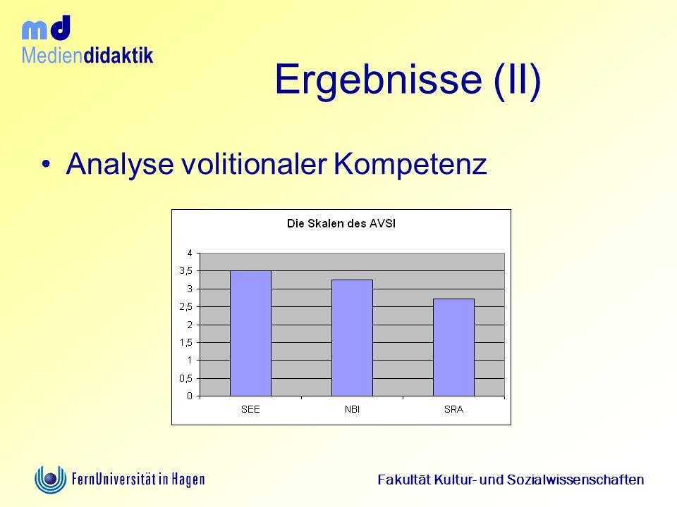Medien didaktik d m Fakultät Kultur- und Sozialwissenschaften Ergebnisse (II) Analyse volitionaler Kompetenz