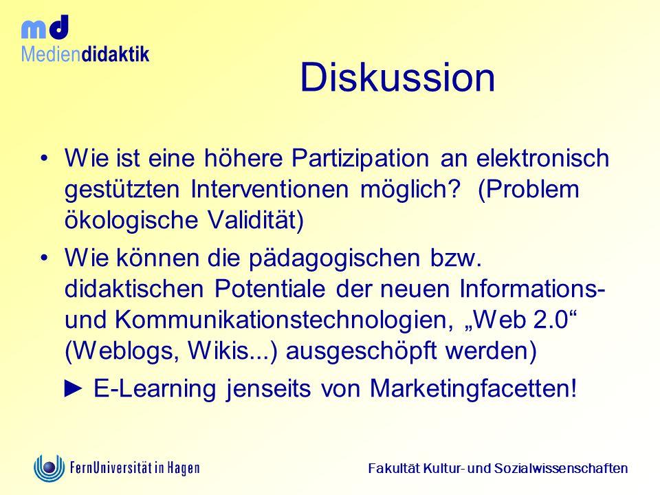 Medien didaktik d m Fakultät Kultur- und Sozialwissenschaften Diskussion Wie ist eine höhere Partizipation an elektronisch gestützten Interventionen m