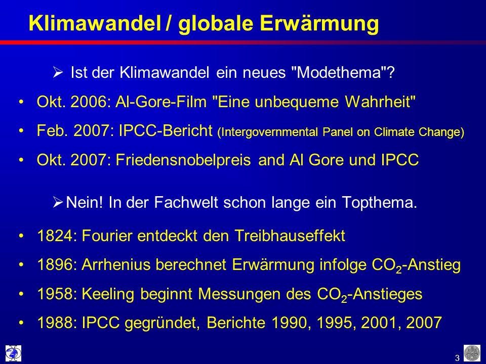 3 Klimawandel / globale Erwärmung  Ist der Klimawandel ein neues