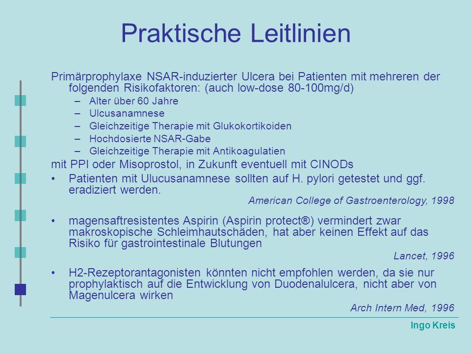 Ingo Kreis Praktische Leitlinien Primärprophylaxe NSAR-induzierter Ulcera bei Patienten mit mehreren der folgenden Risikofaktoren: (auch low-dose 80-1