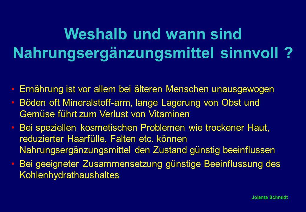 Jolanta Schmidt Weshalb und wann sind Nahrungsergänzungsmittel sinnvoll .