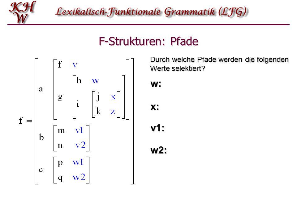 F-Strukturen: Pfade Durch welche Pfade werden die folgenden Werte selektiert w: x: v1: w2: