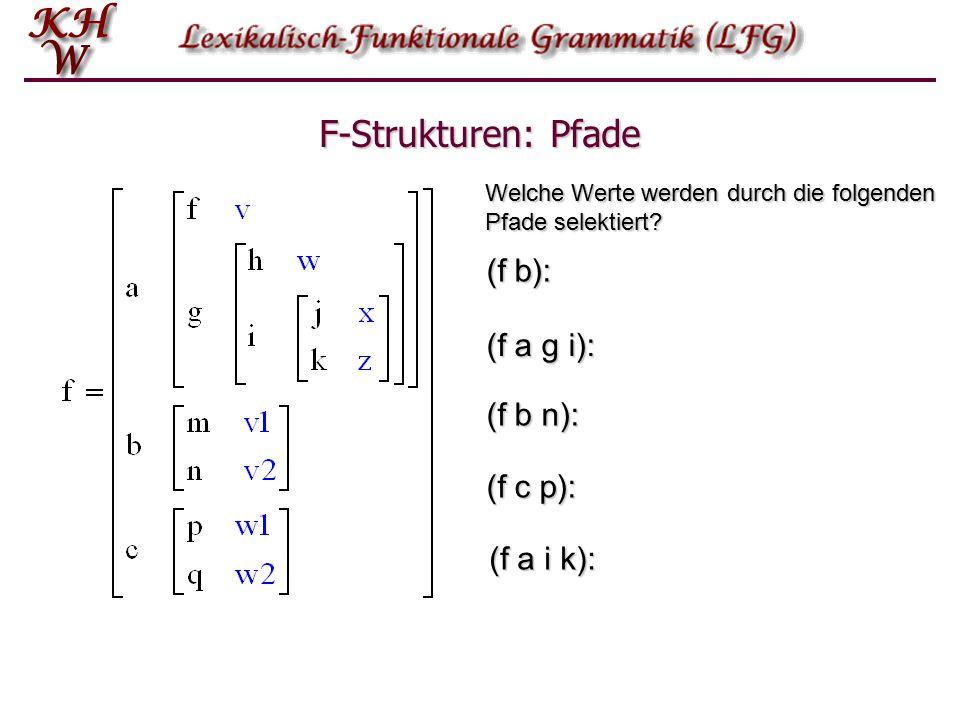 F-Strukturen: Pfade Welche Werte werden durch die folgenden Pfade selektiert.