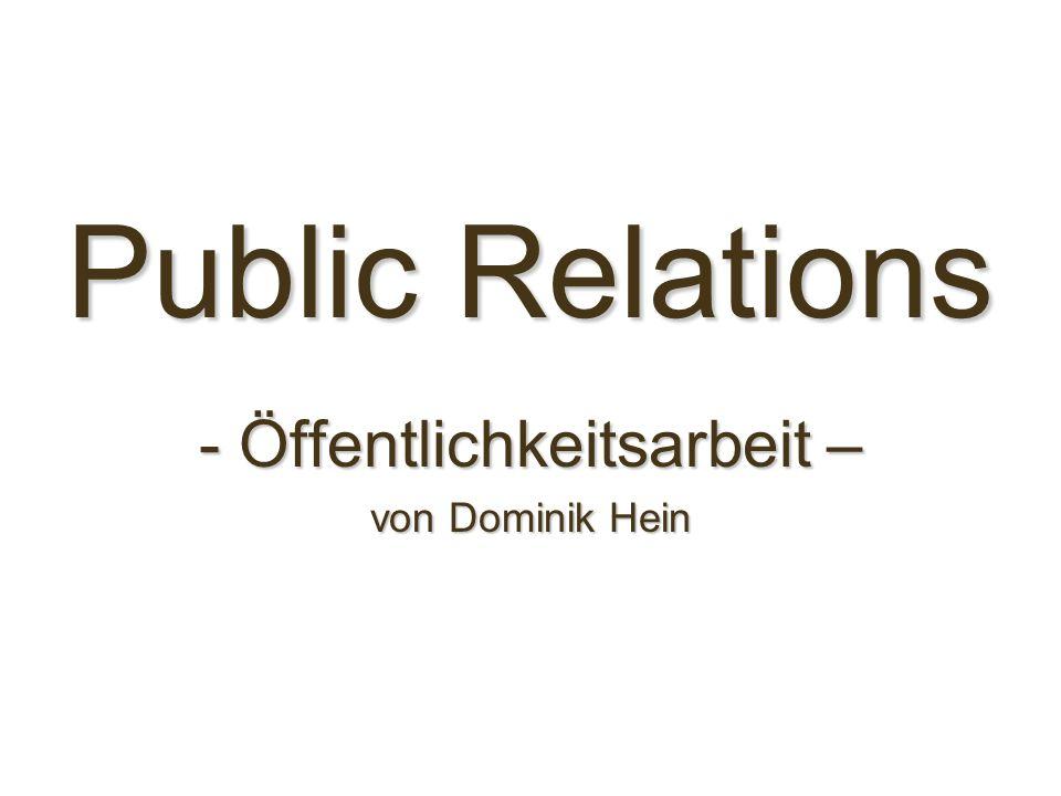 Public Relations - Öffentlichkeitsarbeit – von Dominik Hein