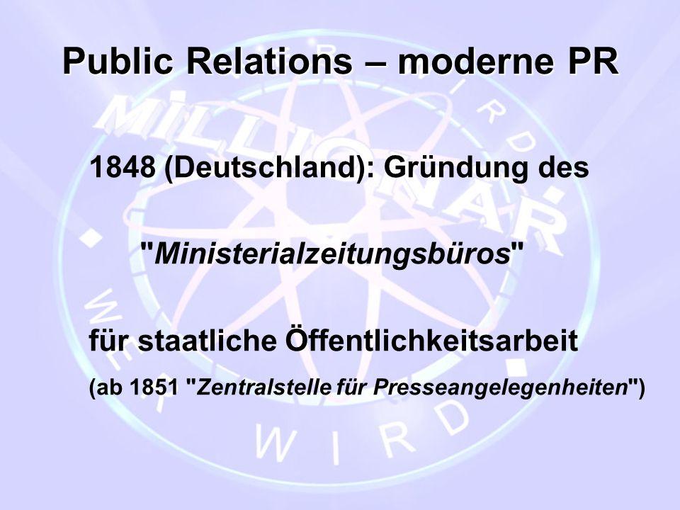 Public Relations – moderne PR 1848 (Deutschland): Gründung des