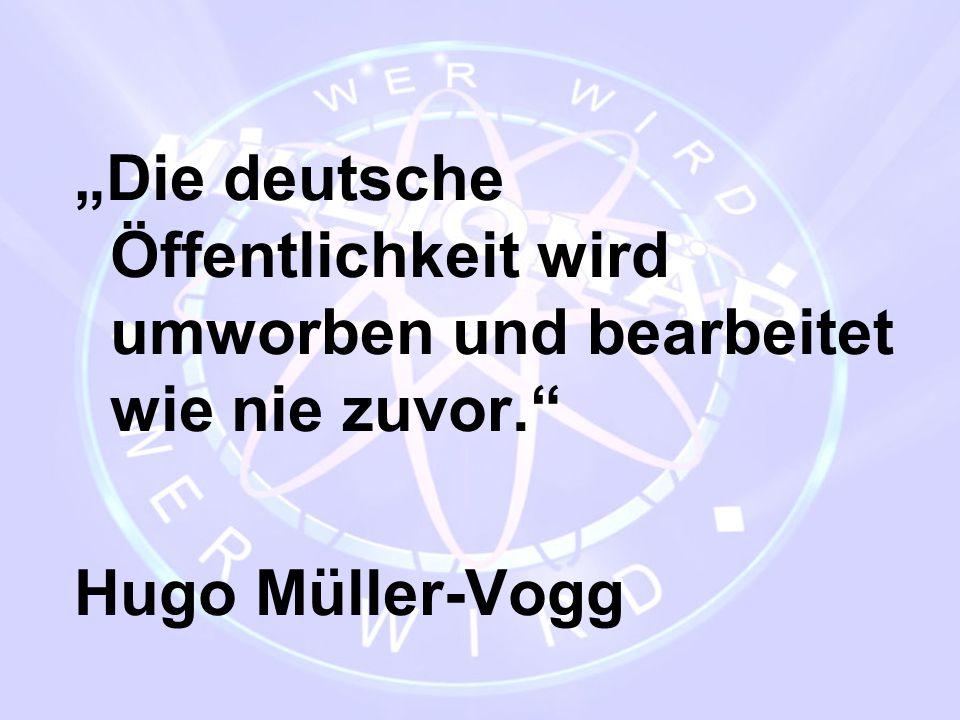 """""""Die deutsche Öffentlichkeit wird umworben und bearbeitet wie nie zuvor."""" Hugo Müller-Vogg"""