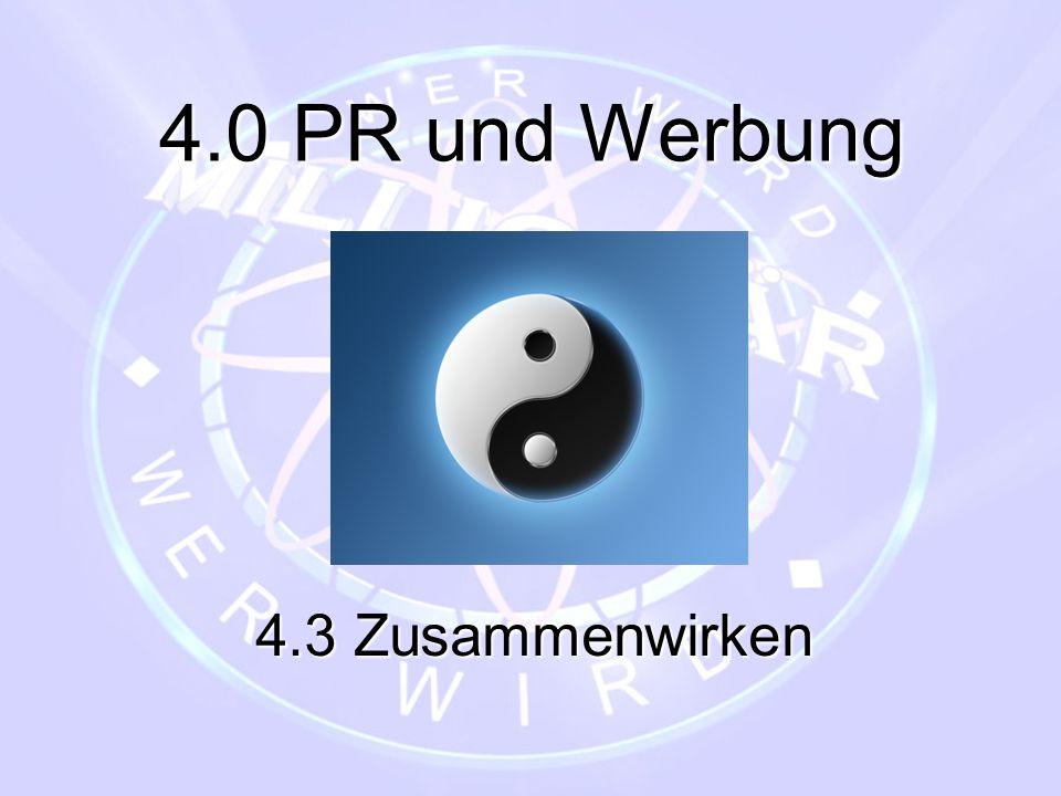 4.0 PR und Werbung 4.3 Zusammenwirken