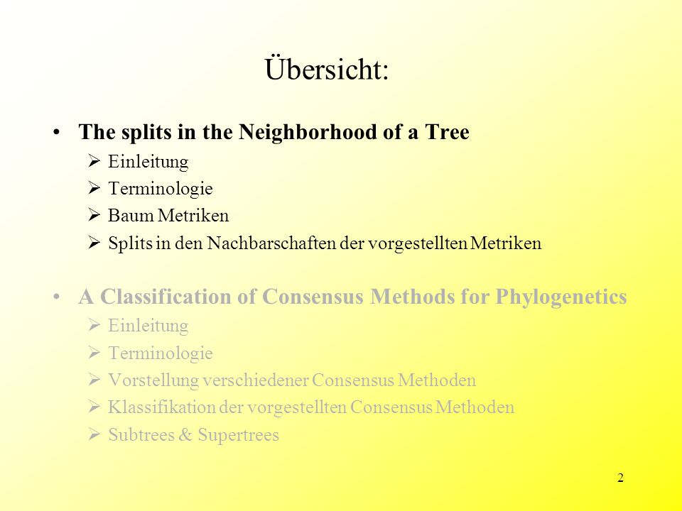 13 The Splits in the Neighborhood of a Tree - Baummetriken Subtree Prune and Regraft Metrik (SPR) Subtree Prune and Regraft Distanz: d SPR (T 1, T 2 ) –Kleinstmögliche Anzahl von SPR, die benötigt wird einen Baum in den anderen zu überführen –Bestimmung von d SPR (T 1, T 2 ) ist NP-hart ?.