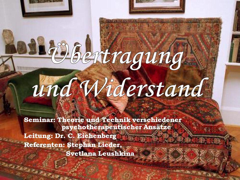 Seminar: Theorie und Technik verschiedener psychotherapeutischer Ansätze Leitung: Dr. C. Eichenberg Referenten: Stephan Lieder, Svetlana Leushkina