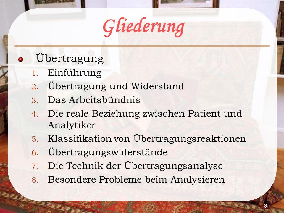 3 Gliederung Übertragung 1. Einführung 2. Übertragung und Widerstand 3. Das Arbeitsbündnis 4. Die reale Beziehung zwischen Patient und Analytiker 5. K