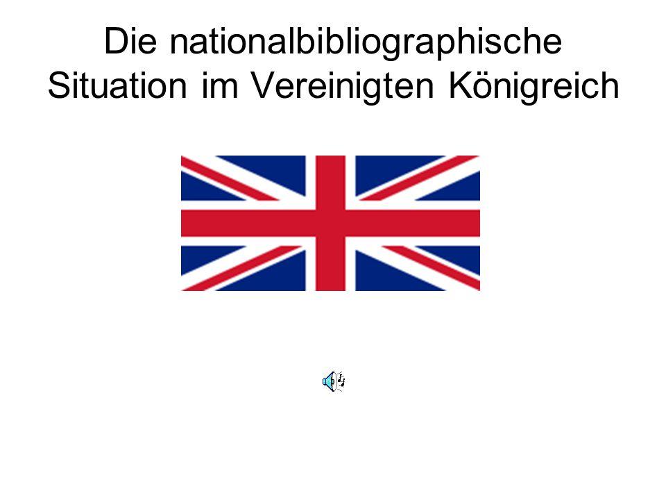 Die nationalbibliographische Situation im Vereinigten Königreich