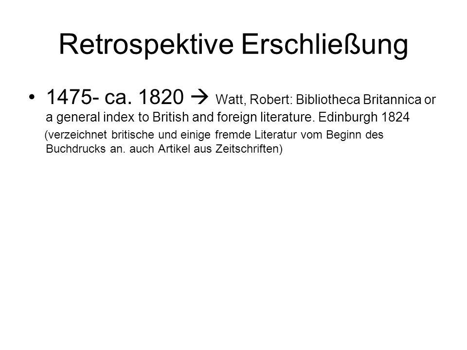 Retrospektive Erschließung 1475- ca.