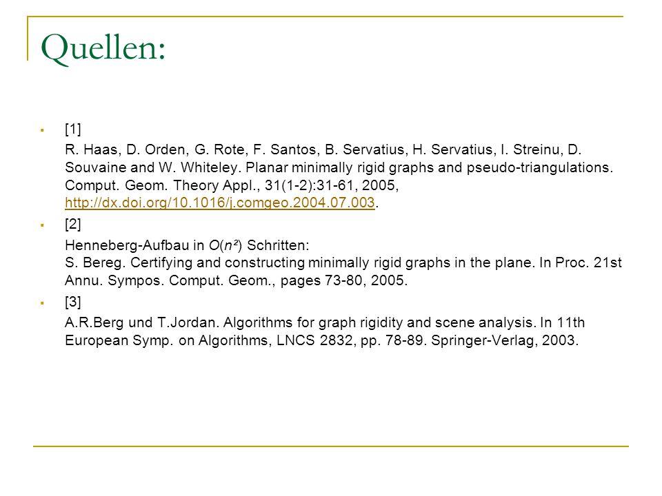 Quellen:  [1] R. Haas, D. Orden, G. Rote, F. Santos, B.