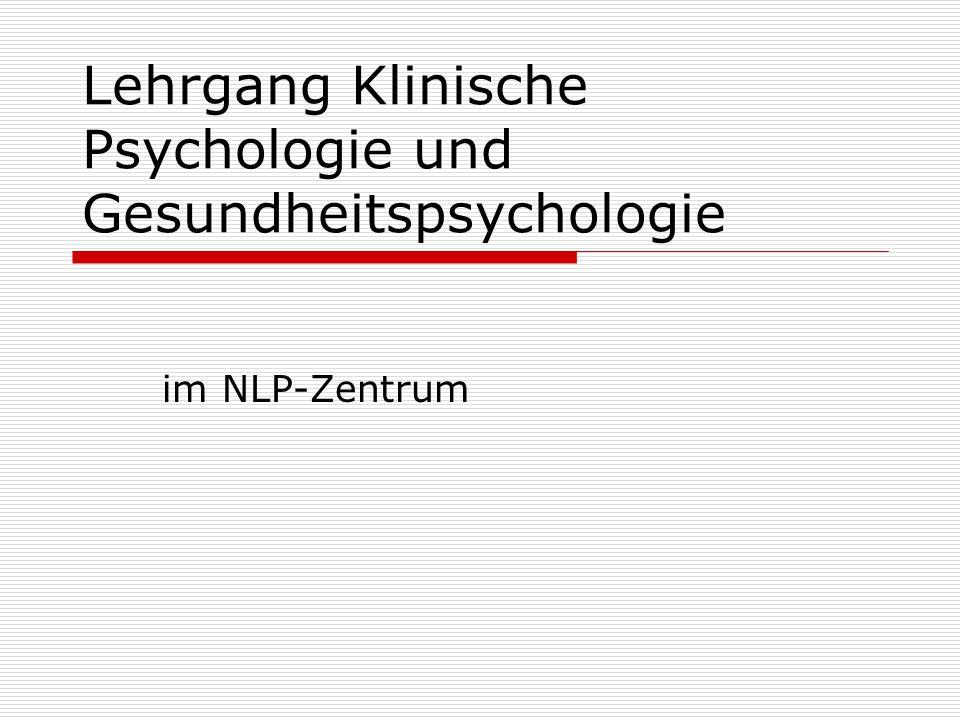 Lehrgang Klinische Psychologie und Gesundheitspsychologie im NLP-Zentrum