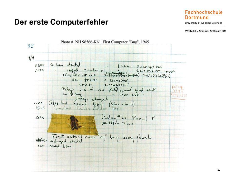 WS07/08 – Seminar Software QM 4 Der erste Computerfehler