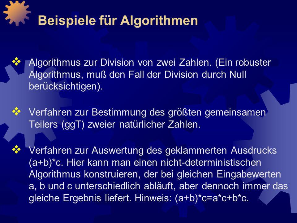 Beispiele für Algorithmen  Algorithmus zur Division von zwei Zahlen.