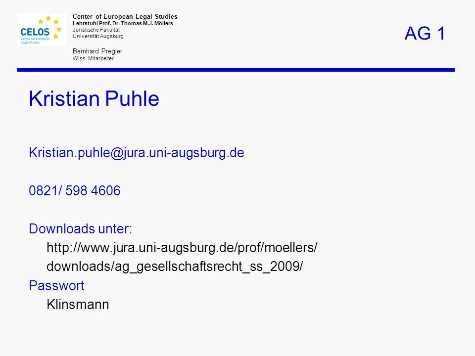 Center of European Legal Studies Lehrstuhl Prof. Dr.