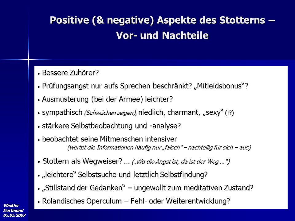 """Winkler Dortmund 05.05.2007 Bessere Zuhörer? Bessere Zuhörer? Prüfungsangst nur aufs Sprechen beschränkt? """"Mitleidsbonus""""? Prüfungsangst nur aufs Spre"""