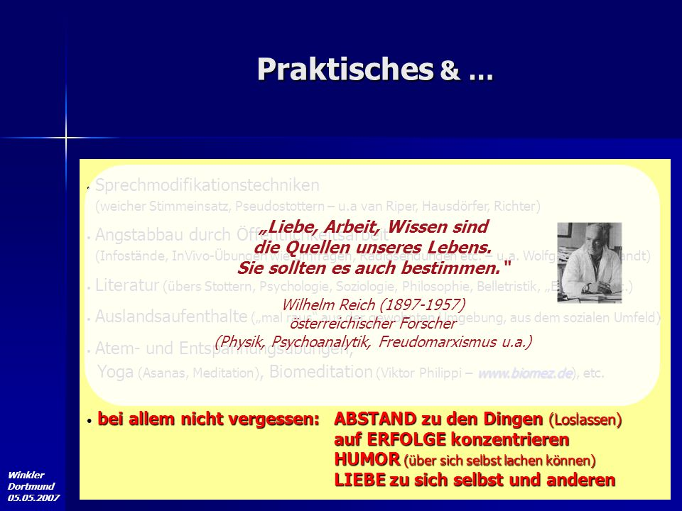 Winkler Dortmund 05.05.2007 Praktisches & … Sprechmodifikationstechniken (weicher Stimmeinsatz, Pseudostottern – u.a van Riper, Hausdörfer, Richter) S