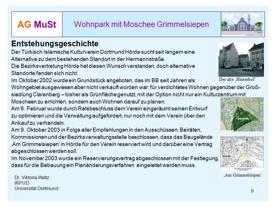 AG MuSt Wohnpark mit Moschee Grimmelsiepen Dr. Viktoria Waltz IRPUD Universität Dortmund Entstehungsgeschichte Der Türkisch Islamische Kulturverein Do
