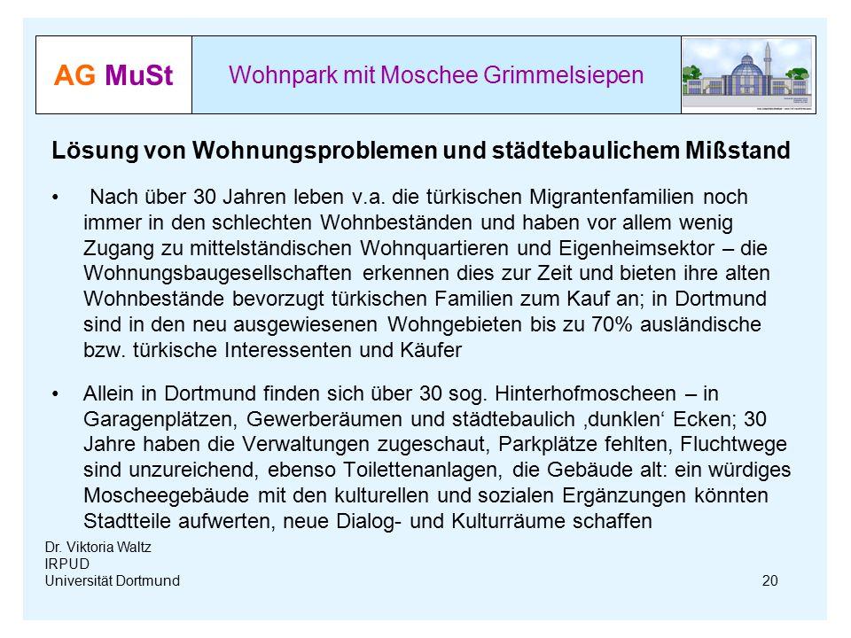 AG MuSt Wohnpark mit Moschee Grimmelsiepen Dr. Viktoria Waltz IRPUD Universität Dortmund Lösung von Wohnungsproblemen und städtebaulichem Mißstand Nac
