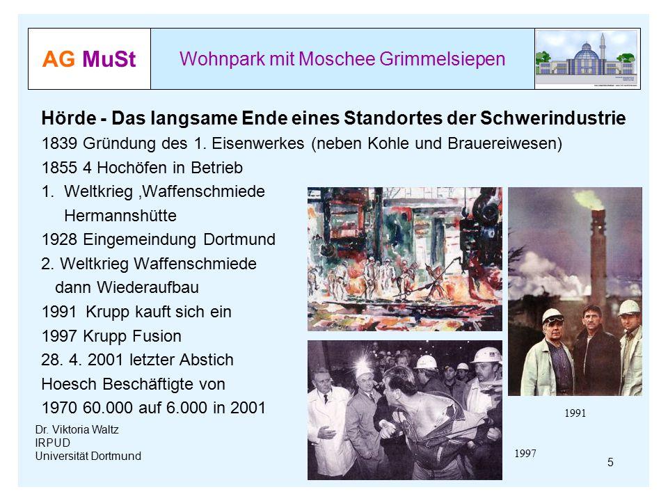 AG MuSt Wohnpark mit Moschee Grimmelsiepen Dr. Viktoria Waltz IRPUD Universität Dortmund Hörde - Das langsame Ende eines Standortes der Schwerindustri
