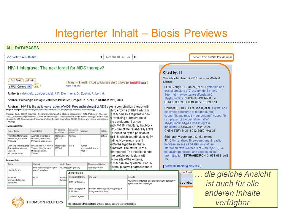 13 Integrierter Inhalt – Biosis Previews … die gleiche Ansicht ist auch für alle anderen Inhalte verfügbar