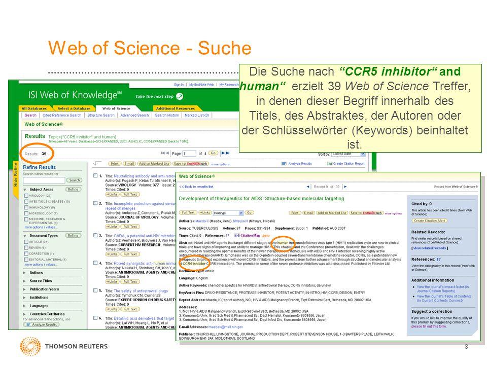 """8 Web of Science - Suche Die Suche nach """"CCR5 inhibitor"""" and human"""" erzielt 39 Web of Science Treffer, in denen dieser Begriff innerhalb des Titels, d"""