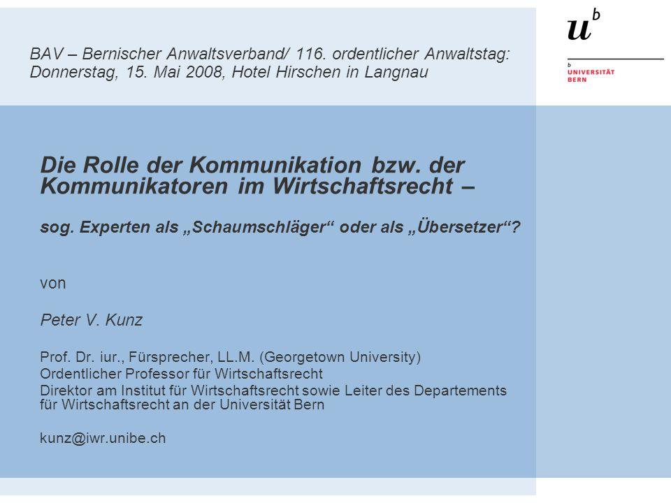 BAV – Bernischer Anwaltsverband/ 116.ordentlicher Anwaltstag: Donnerstag, 15.