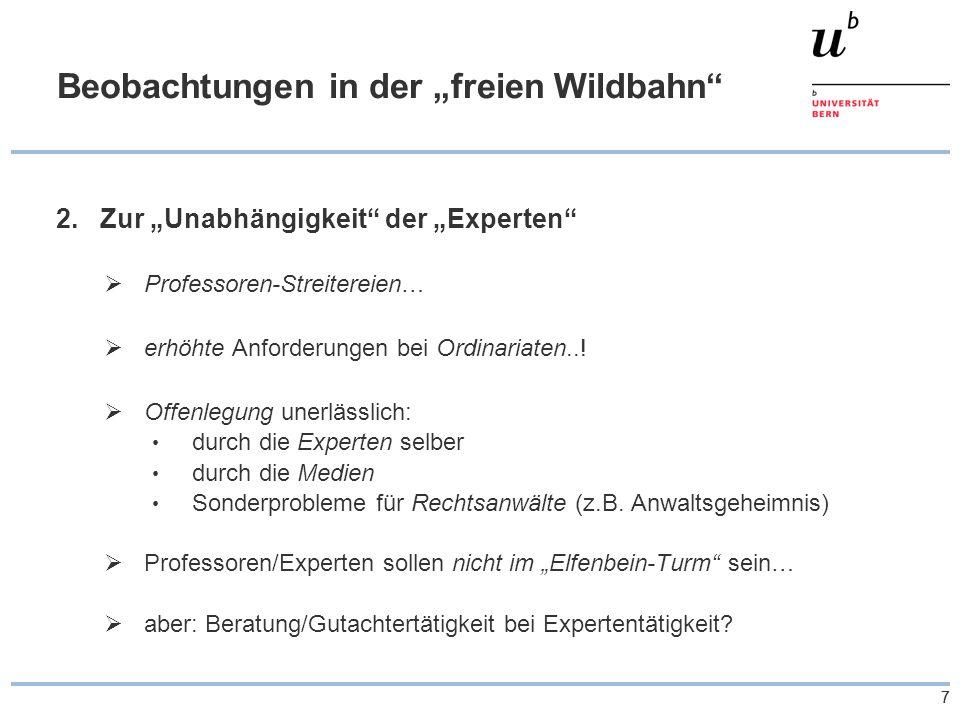 """77 Beobachtungen in der """"freien Wildbahn 2.Zur """"Unabhängigkeit der """"Experten  Professoren-Streitereien…  erhöhte Anforderungen bei Ordinariaten..."""