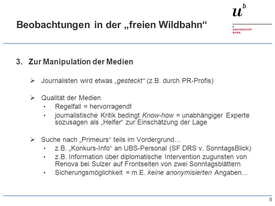 """88 Beobachtungen in der """"freien Wildbahn 3.Zur Manipulation der Medien  Journalisten wird etwas """"gesteckt (z.B."""