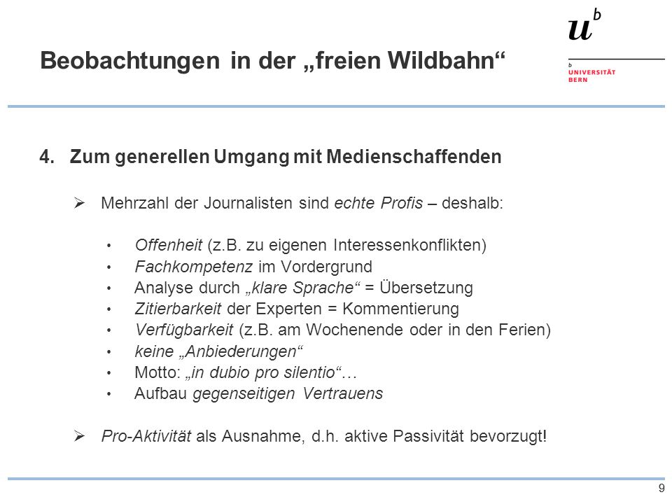 """99 Beobachtungen in der """"freien Wildbahn 4.Zum generellen Umgang mit Medienschaffenden  Mehrzahl der Journalisten sind echte Profis – deshalb: Offenheit (z.B."""