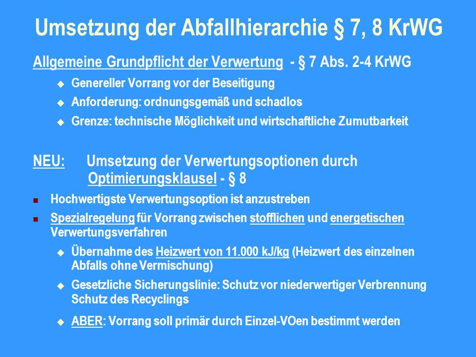 Abgrenzung Verwertung – Beseitigung NEU : Definition der Verwertung - § 3 Abs.