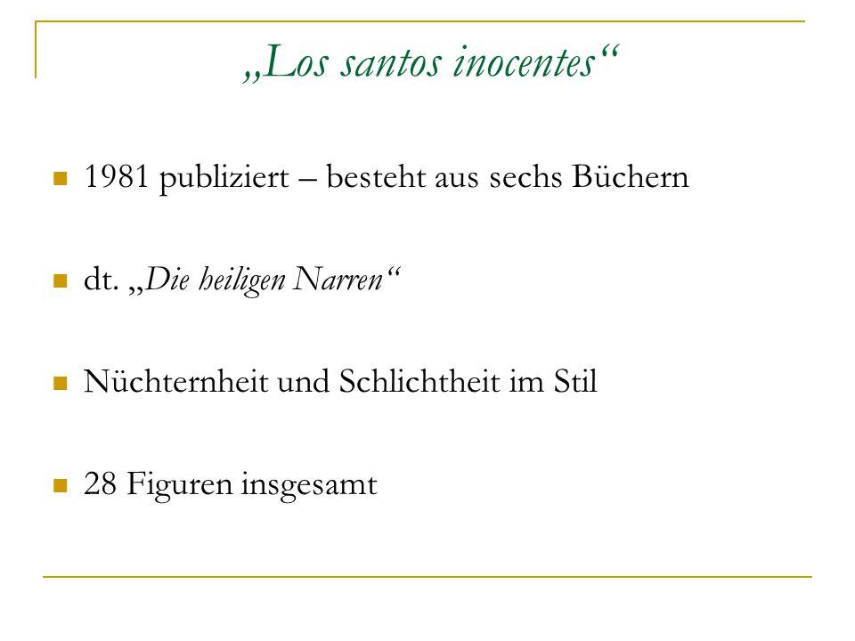 """""""Los santos inocentes 1981 publiziert – besteht aus sechs Büchern dt."""